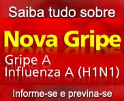 Saiba tudo sobre a Nova Gripe - Gripe A - Influenza A (H1N1) - Informe-se e previna-se